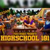 Highschool 101