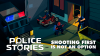 Police Stories SteamOS+Linux download - Baixe Fácil