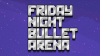 Friday Night Bullet Arena para Mac download - Baixe Fácil