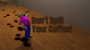 Don't Spill Your Coffee! para Windows download - Baixe Fácil