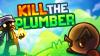 Kill the Plumber - Baixe Fácil