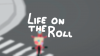 Life On The Roll para Mac download - Baixe Fácil