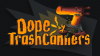 Dope TrashCanners para Windows download - Baixe Fácil