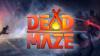 Dead Maze para Mac download - Baixe Fácil