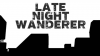 Late Night Wanderer para Windows download - Baixe Fácil