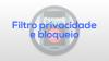Filtro privacidade e bloqueio para Android download - Baixe Fácil