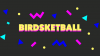 Birdsketball para Mac download - Baixe Fácil