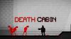 Death Cabin - Baixe Fácil
