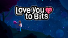 Love You to Bits download - Baixe Fácil