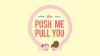 Push Me Pull You para Mac download - Baixe Fácil