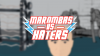 Marombas VS Haters para Android download - Baixe Fácil