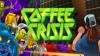 Coffee Crisis para Mac download - Baixe Fácil