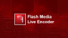 Adobe Flash Media Live Encoder download - Baixe Fácil