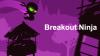Breakout Ninja para iOS download - Baixe Fácil