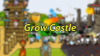 Grow Castle para Android download - Baixe Fácil