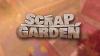 Scrap Garden para SteamOS+Linux download - Baixe Fácil