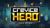 Crevice Hero para iOS download - Baixe Fácil