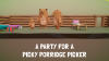 A Party For A Picky Porridge Picker para Windows download - Baixe Fácil