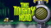 The Mighty Hero download - Baixe Fácil