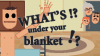 What's under your blanket !? download - Baixe Fácil
