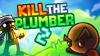 Kill the Plumber 2 - Baixe Fácil