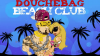Douchebag Beach Club para iOS download - Baixe Fácil