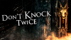 Don't Knock Twice para Windows download - Baixe Fácil