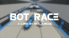 BOT RACE para Windows download - Baixe Fácil