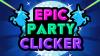 Epic Party Clicker para Android download - Baixe Fácil
