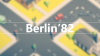 Berlin'82 para Linux download - Baixe Fácil