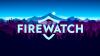 Firewatch para Mac download - Baixe Fácil