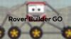 Rover Builder GO para Android download - Baixe Fácil