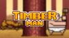 Timberman para Android download - Baixe Fácil