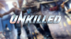 UNKILLED para Android download - Baixe Fácil