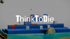 Think To Die para Mac download - Baixe Fácil