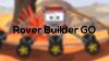 Rover Builder para iOS download - Baixe Fácil