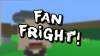 Fan Fright! para Windows download - Baixe Fácil