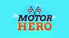 Motor Hero! para iOS download - Baixe Fácil