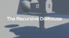 The Recursive Dollhouse - Baixe Fácil