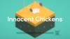 Innocent Chickens - Baixe Fácil