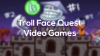 Troll Face Quest Video Games para iOS download - Baixe Fácil
