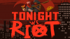Tonight We Riot download - Baixe Fácil