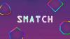 Smatch para iOS download - Baixe Fácil