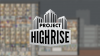Project Highrise download - Baixe Fácil