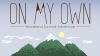 On My Own para Android download - Baixe Fácil