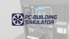 PC Building Simulator para Windows download - Baixe Fácil
