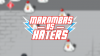 Marombas VS Haters para iOS download - Baixe Fácil