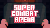 SuperCombatArena para Windows download - Baixe Fácil