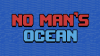 No Man's Ocean para Windows download - Baixe Fácil
