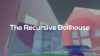 The Recursive Dollhouse para Mac download - Baixe Fácil